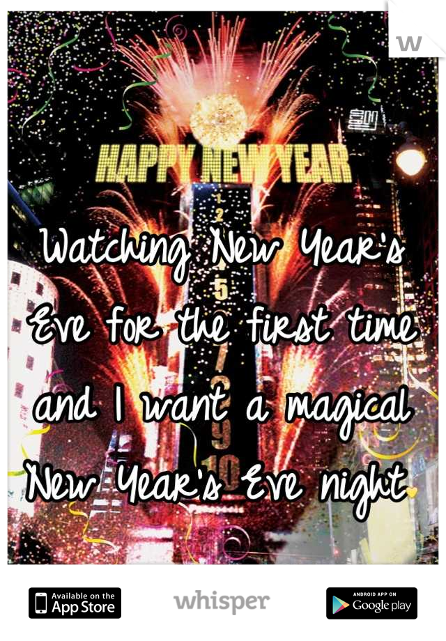 Watching New Year's Eve for the first time and I want a magical New Year's Eve night💛