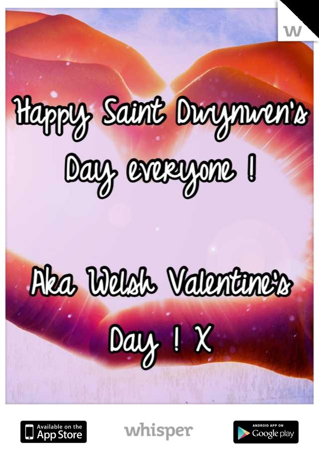 Happy Saint Dwynwen's Day everyone !  Aka Welsh Valentine's Day ! X