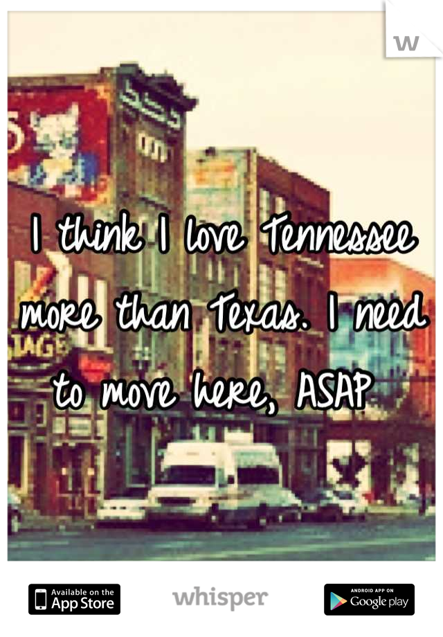 I think I love Tennessee more than Texas. I need to move here, ASAP