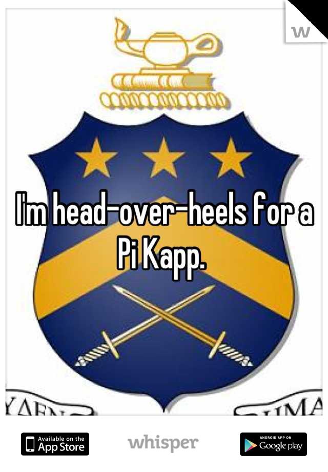 I'm head-over-heels for a Pi Kapp.