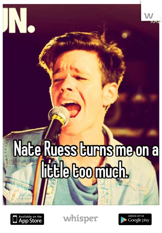 Nate Ruess turns me on a little too much.