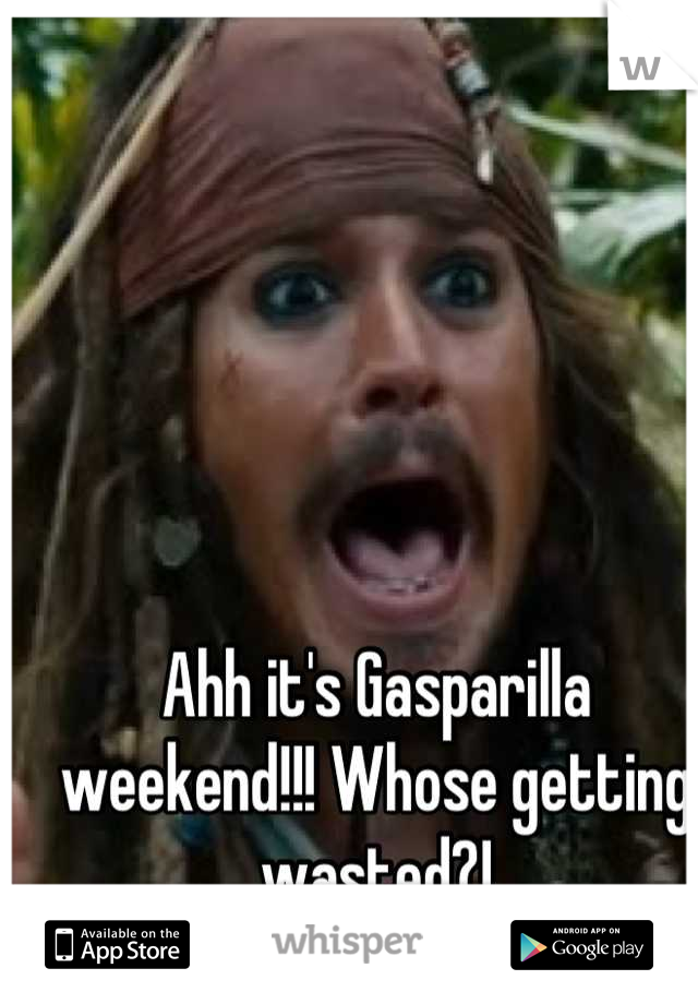 Ahh it's Gasparilla weekend!!! Whose getting wasted?!