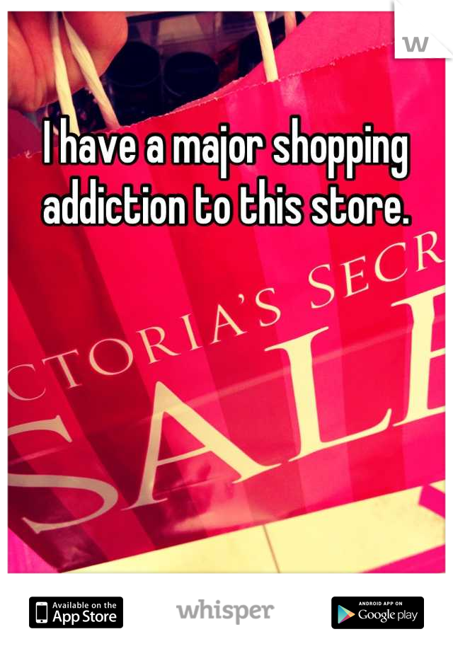 I have a major shopping addiction to this store.