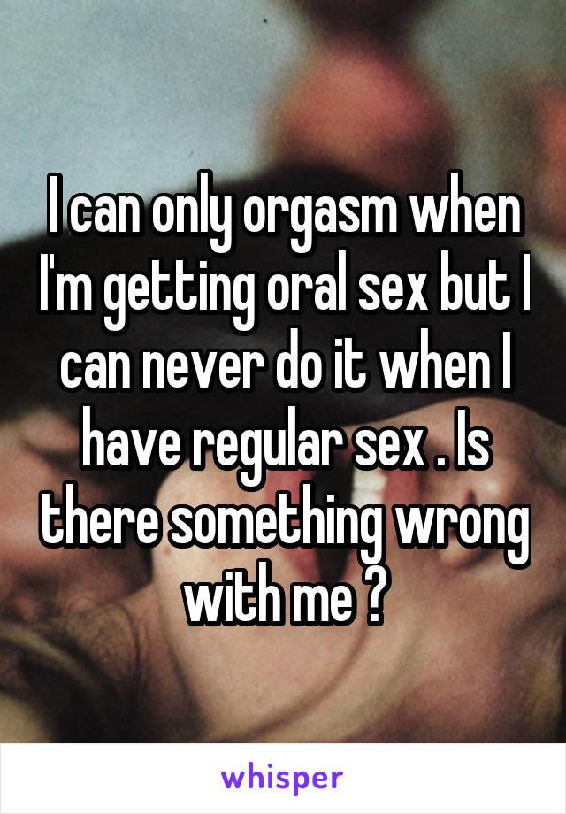 Me getting oral