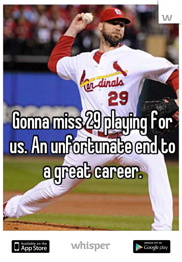 Gonna miss 29 playing for us. An unfortunate end to a great career.