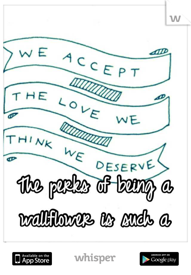 The perks of being a wallflower is such a beautiful touching story,,