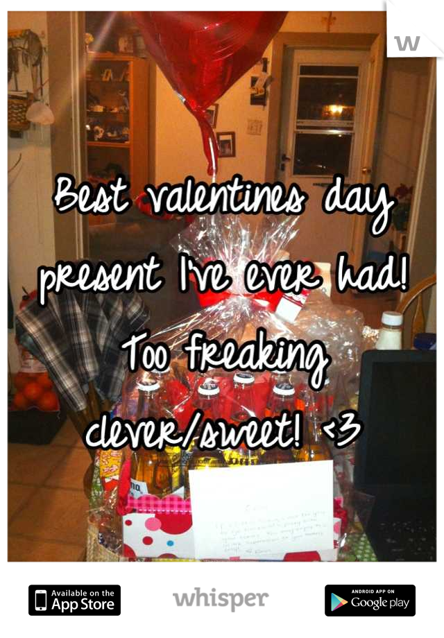 Best valentines day present I've ever had! Too freaking clever/sweet! <3