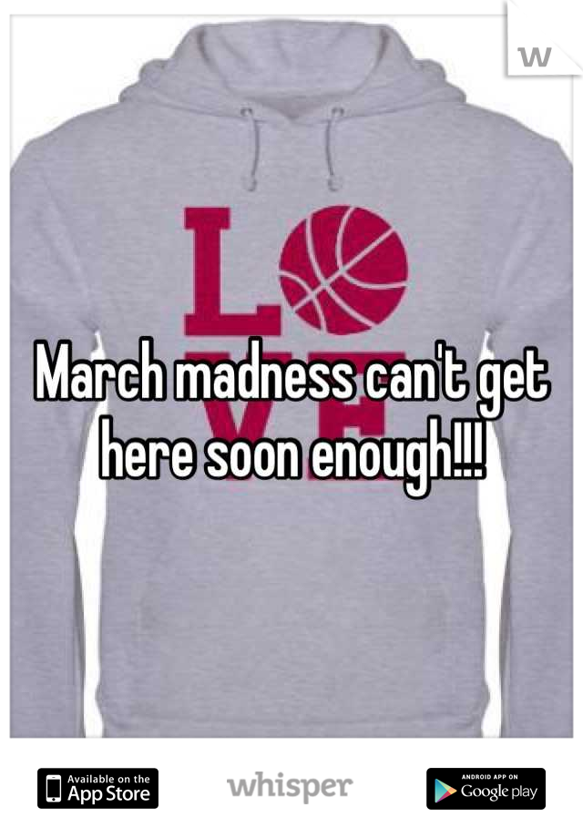 March madness can't get here soon enough!!!
