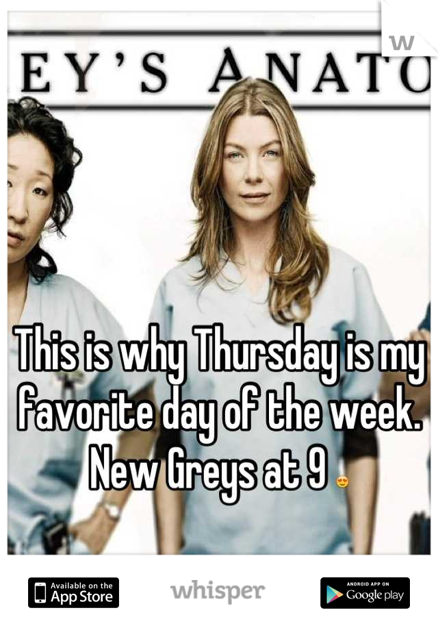 This is why Thursday is my favorite day of the week. New Greys at 9 😍