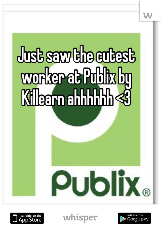 Just saw the cutest worker at Publix by Killearn ahhhhhh <3