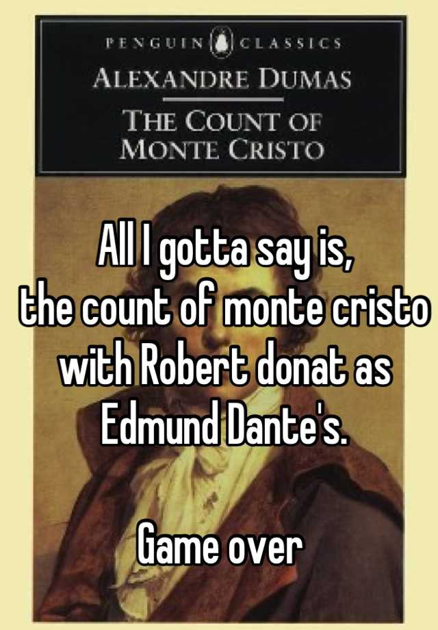 the conspiracy against edmond dantes in the count of monte cristo