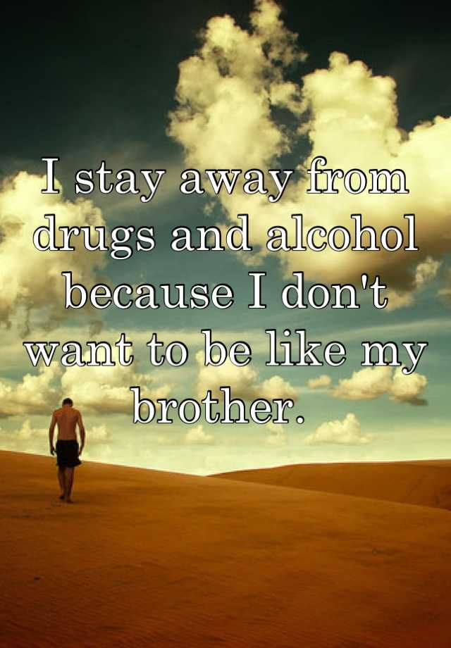 stay away from drugs Here is a list of witty and catchy drug free slogans and sayings it is easier to stay off drugs then to get off drug abusers eventually get carried away.