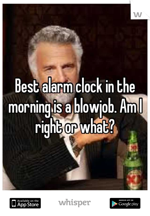 Alarm clock blowjob