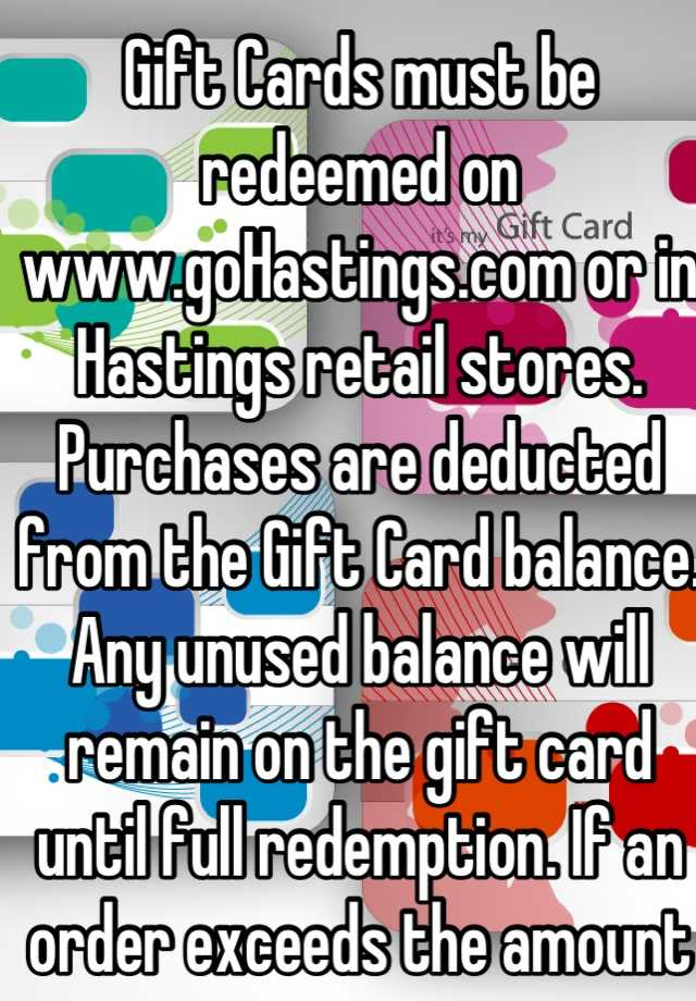 Gift Cards must be redeemed on www.goHastings.com or in Hastings ...