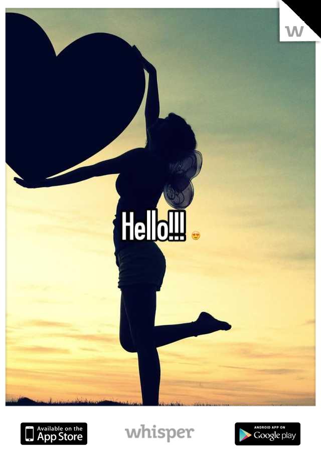 Hello!!! 😍