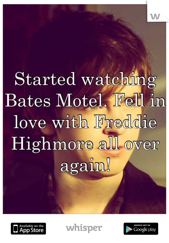 Started watching Bates Motel. Fell in love with Freddie Highmore all over again!