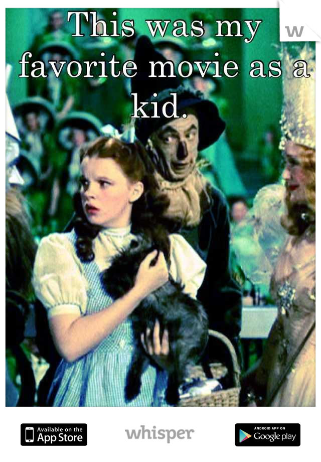 This was my favorite movie as a kid.