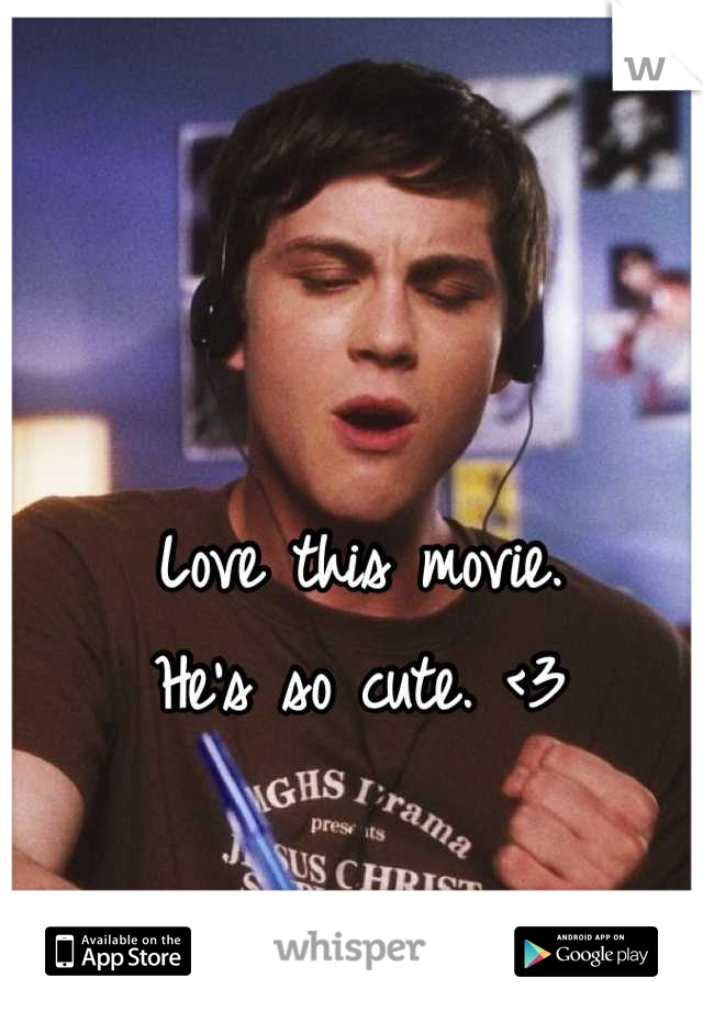 Love this movie. He's so cute. <3