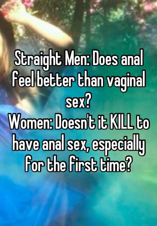 Is anal sex better than vaginal sex