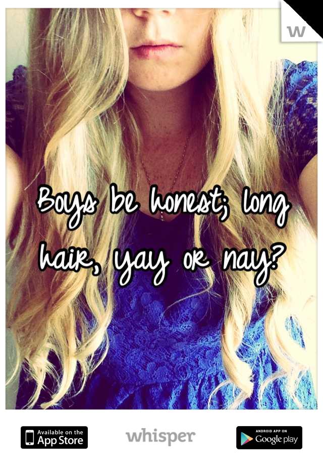 Boys be honest; long hair, yay or nay?