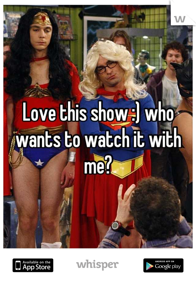 Love this show :) who wants to watch it with me?