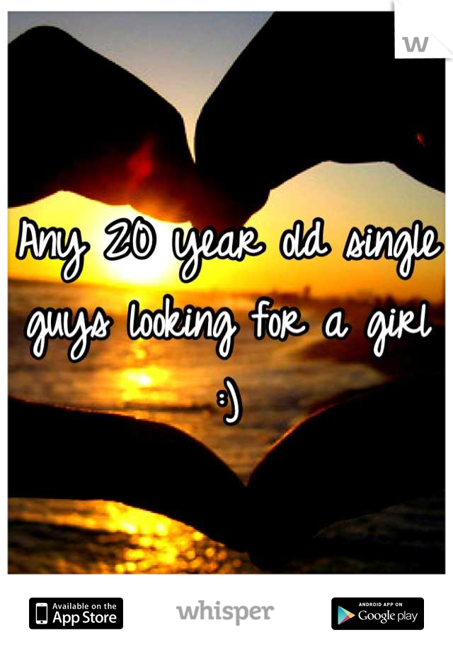 Any 20 year old single guys looking for a girl :)
