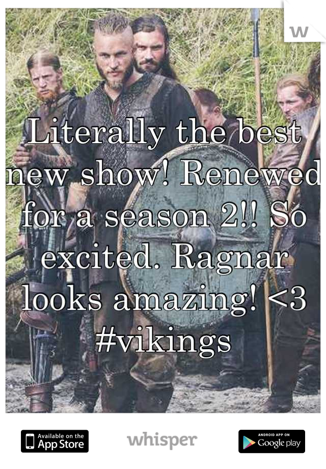 Literally the best new show! Renewed for a season 2!! So excited. Ragnar looks amazing! <3  #vikings