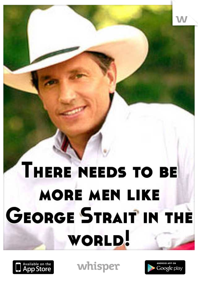 There needs to be more men like George Strait in the world!