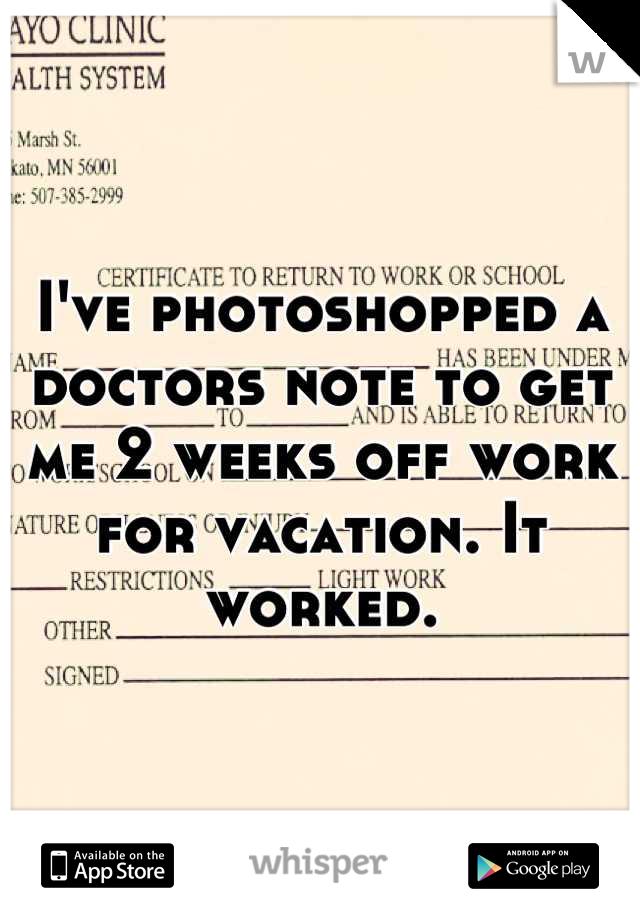 get a doctors note