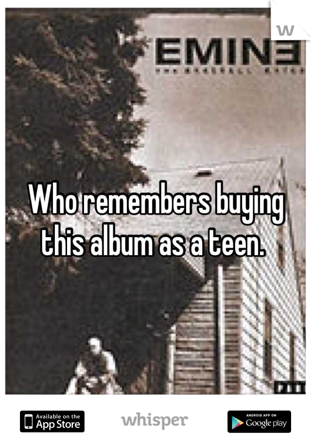 Who remembers buying this album as a teen.