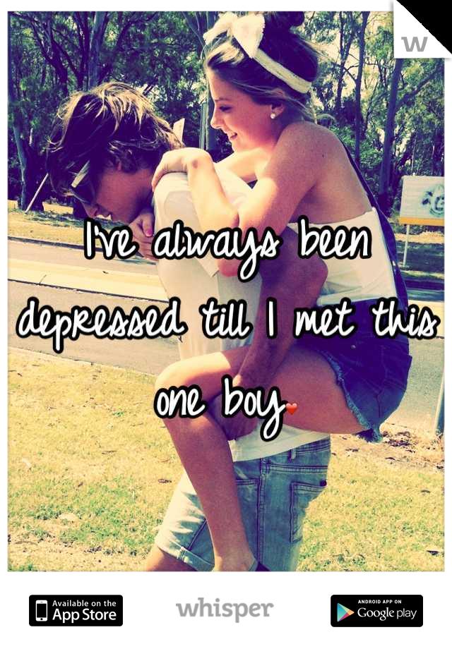 I've always been depressed till I met this one boy❤