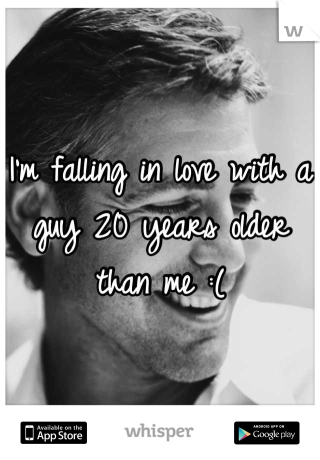 I'm falling in love with a guy 20 years older than me :(