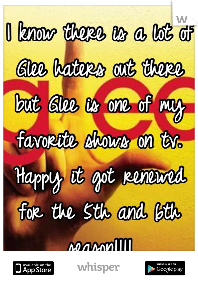 I know there is a lot of Glee haters out there but Glee is one of my favorite shows on tv. Happy it got renewed for the 5th and 6th season!!!!