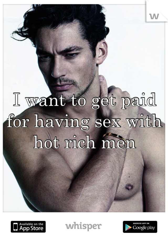 Get paid to have sex