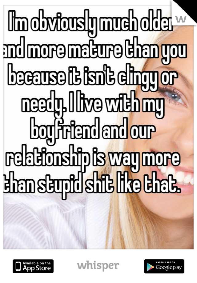 Mature like that