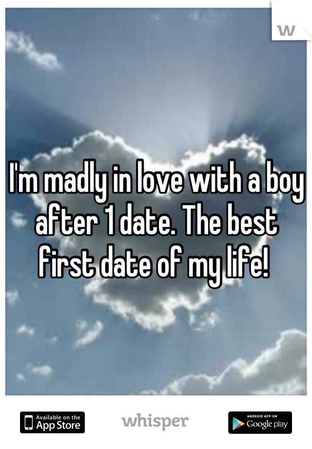 I'm madly in love with a boy after 1 date. The best first date of my life!