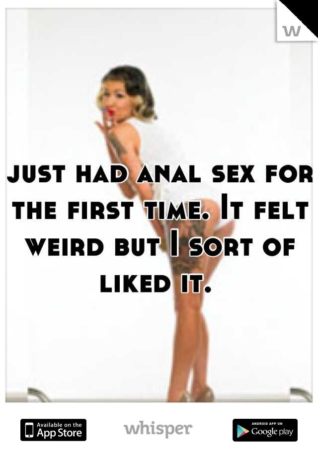 anal sex feels weird