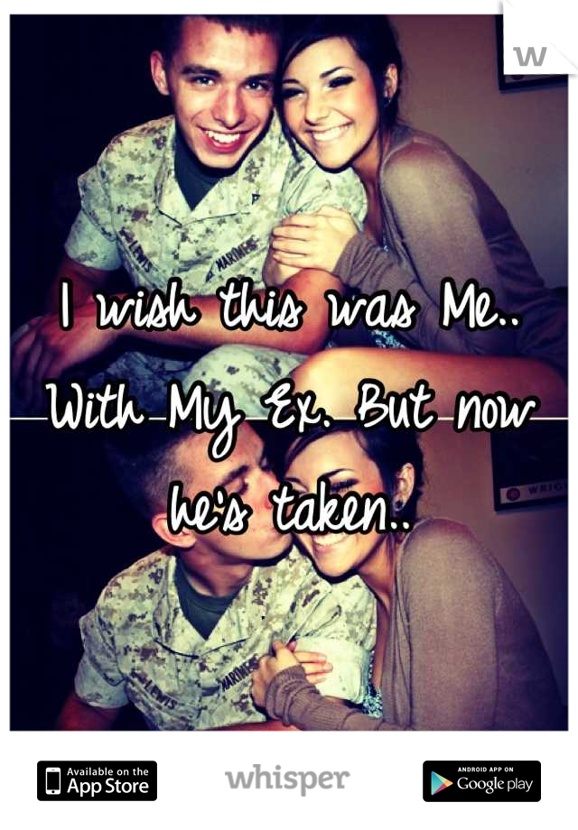 I wish this was Me.. With My Ex. But now he's taken..