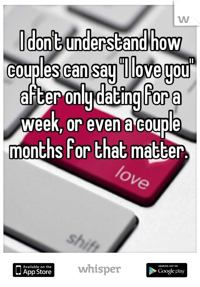 After how many months of dating should you say i love you