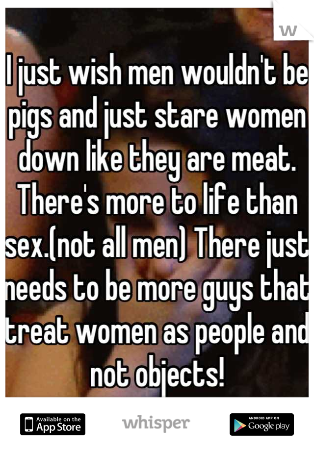 Women who act like pigs something