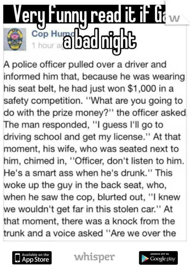 Very funny read it if Gavin a bad night