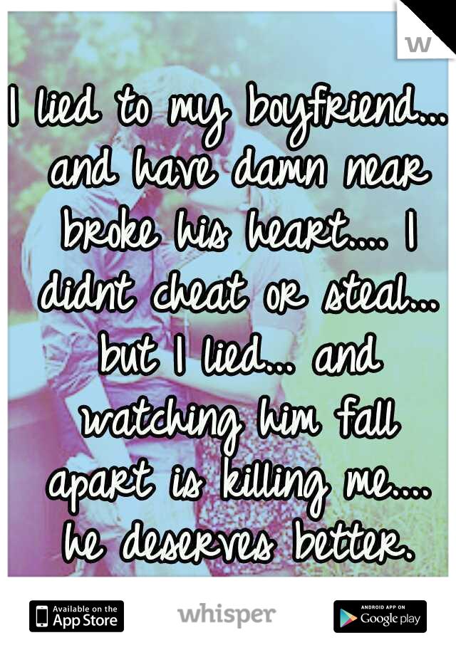 I lied to my boyfriend