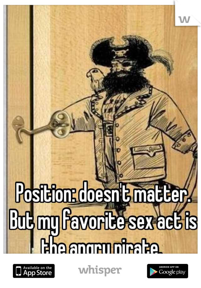 The Angry Pirate Sex Position