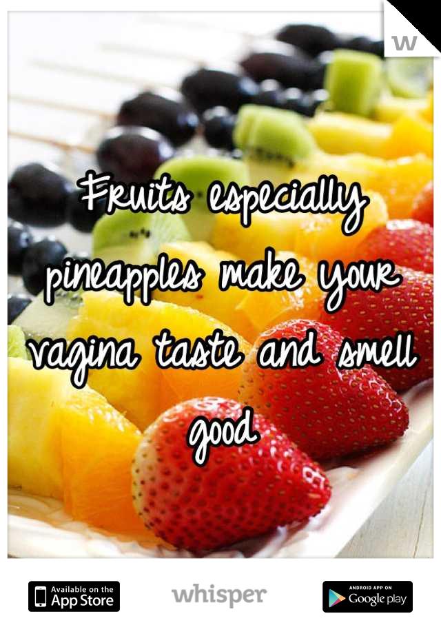 What foods make your vag taste good