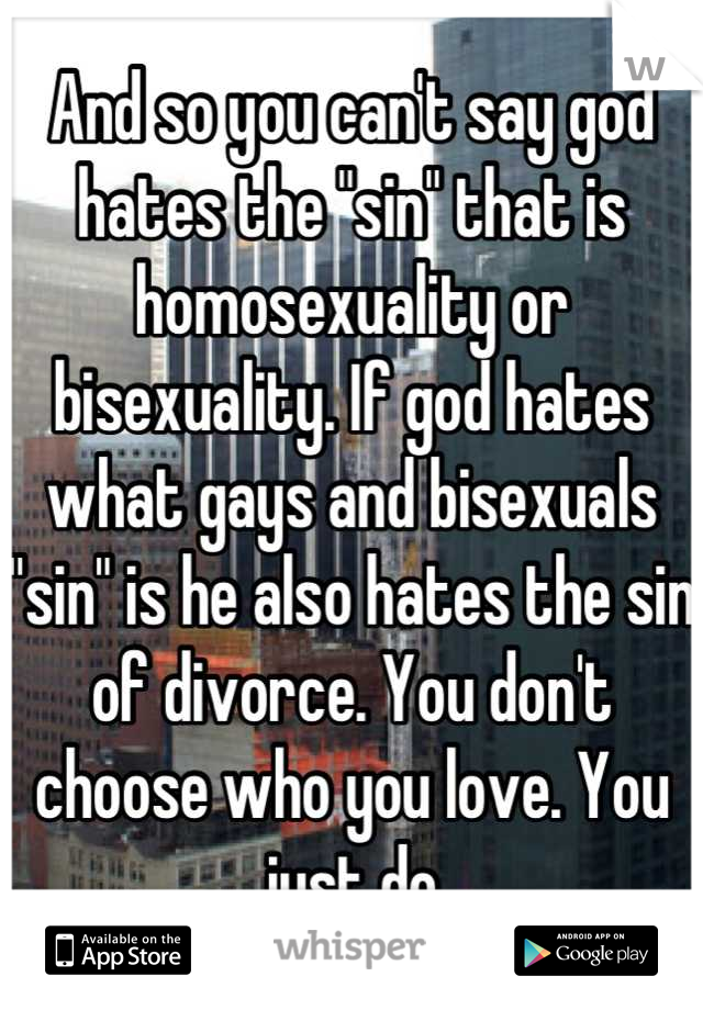 Why does god hate the sin of homosexuality