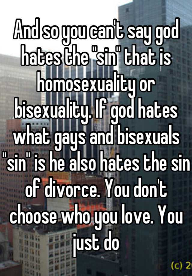 God hates the sin of homosexuality