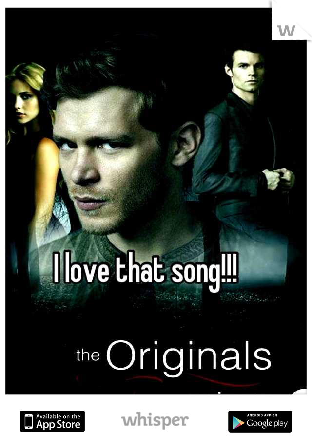 I love that song!!!
