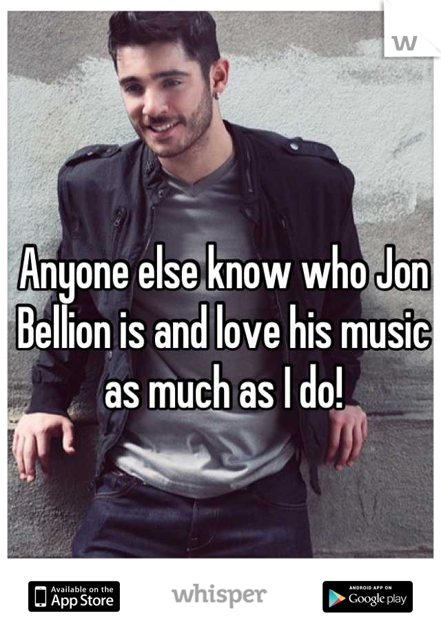 Anyone else know who Jon Bellion is and love his music as much as I do!
