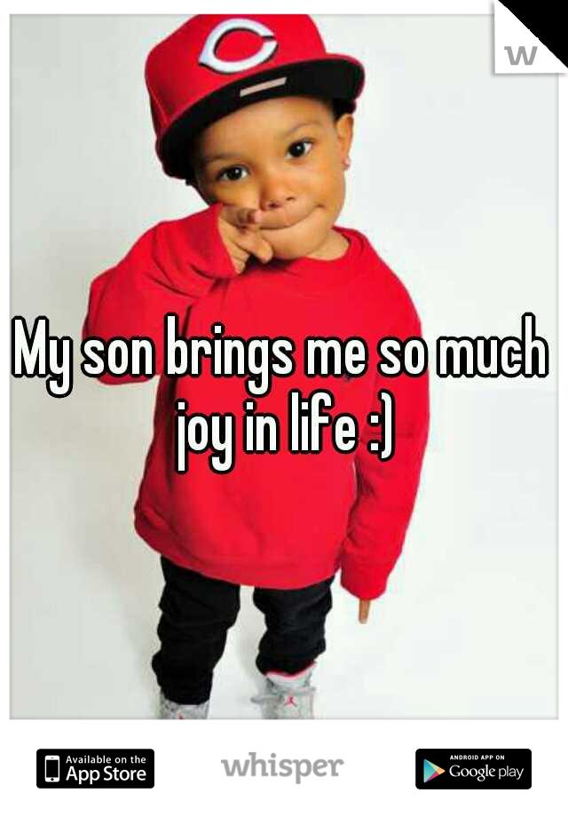 My son brings me so much joy in life :)