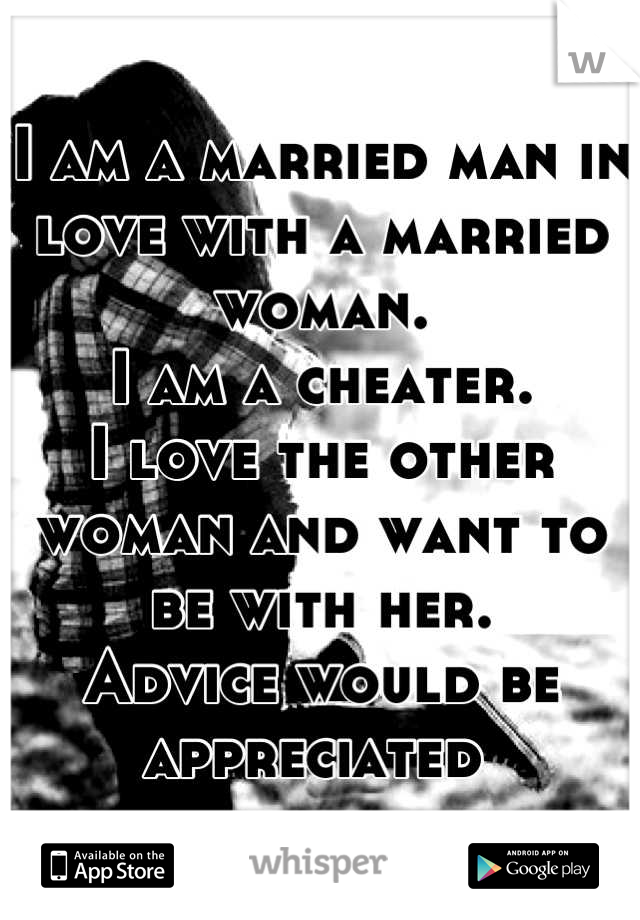 Love man married advice with in Affair Survival: